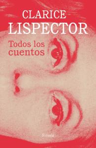 todos los cuentos de Clarice Lispector